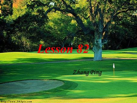 Lesson 82 Zhang Ping Pr-read Answer the following questions. 1.Do you like listening to music ? 2.What do you know about Beethoven ? Beethoven.