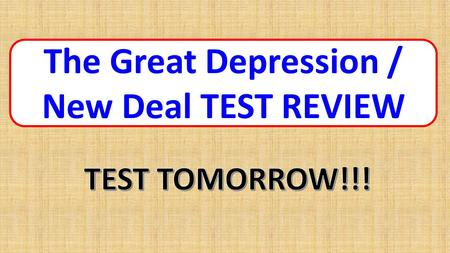 The Great Depression / New Deal TEST REVIEW. What was common among entertainment during the Great Depression? ANSWER  IT OFFERED PEOPLE A BRIEF ESCAPE.