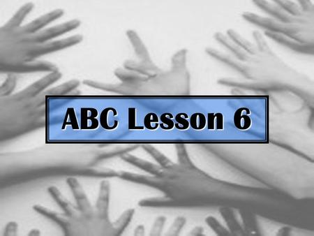 ABC Lesson 6. Vocabulary Review Vocabulary Review link Vocabulary Review Here is the vocabulary for ABC Lesson 6. Let's take a look. Directional Verbs.