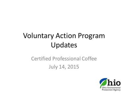 Ohio voluntary action program redevelopment of