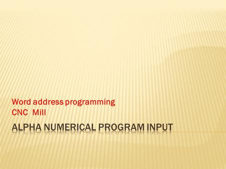 Alpha numerical program input