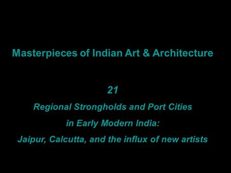Masterpieces of Indian Art & Architecture 21