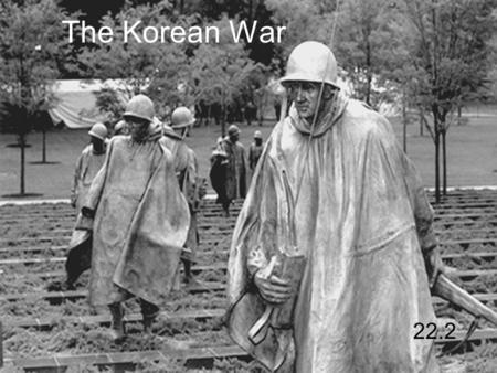 The Korean War 22.2. Chinese Revolution Before WWII, Communists struggled to overthrow Nationalist government During WWII, they put aside their differences.