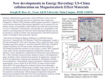 New developments in Energy Havesting: US-China collaboration on Magnetocaloric Effect Materials Joseph H. Ross Jr., Texas A&M University Main Campus, DMR.