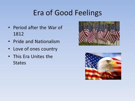 Era of Good Feelings Period after the War of 1812
