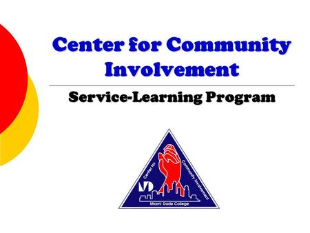 Center for Community Involvement Service-Learning Program.