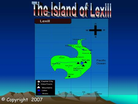 © Copyright 2007. The island of Lexill is located just north of Hokkaido, located at 40˚N, 150˚E. The cool ocean currents from the Arctic Ocean flow down.