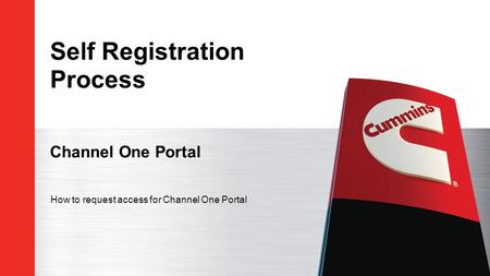 Self Registration Process Channel One Portal How to request access for Channel One Portal.