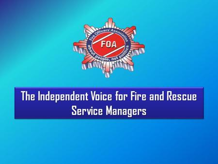 The Independent Voice for Fire and Rescue Service Managers.