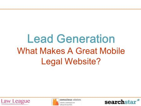 Lead Generation What Makes A Great Mobile Legal Website?