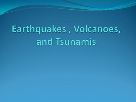 Earthquakes Plate movements cause large forces The rock breaks, and this break can sometimes be tens of kilometers long Faults are fractures in the.