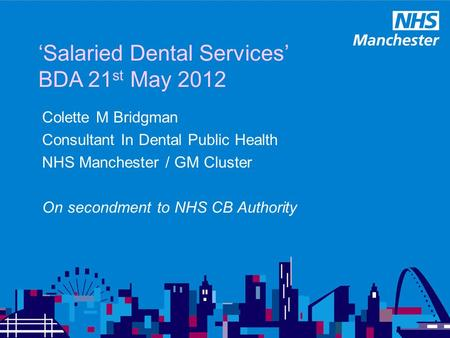 'Salaried Dental Services' BDA 21st May 2012