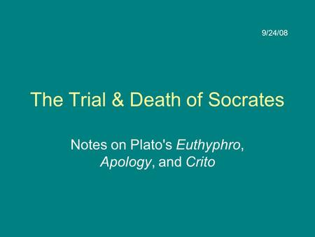 The Trial & Death of Socrates