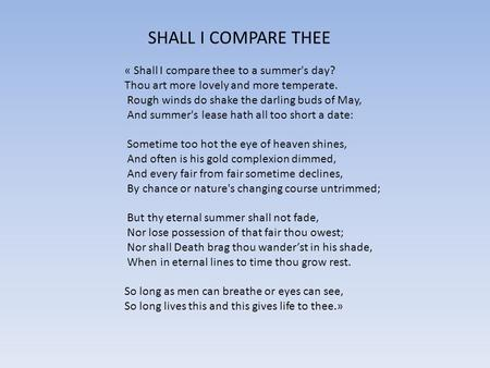 SHALL I COMPARE THEE « Shall I compare thee to a summer's day?