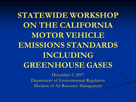 1 public hearing to consider minor amendments to the zev for California department of motor vehicles sacramento