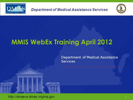 1 Department of Medical Assistance Services  1 Department of Medical Assistance Services.