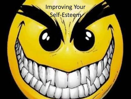 Improving Your Self-Esteem. Self-esteem isn't just about telling yourself you're wonderful or getting compliments from other people that help you feel.