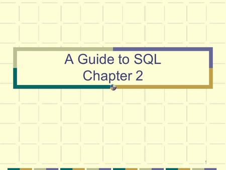 1 A Guide to SQL Chapter 2. 2 Introduction Mid-1970s: SQL developed under the name SEQUEL at IBM by San Jose research facilities to be the data manipulation.