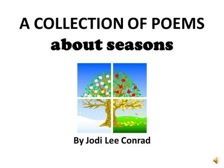 A COLLECTION OF POEMS about seasons