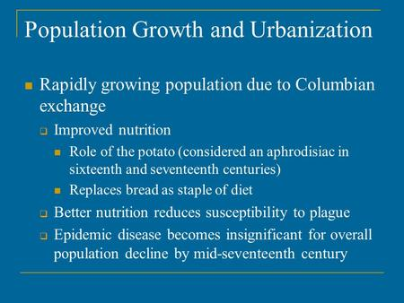 Population Growth and Urbanization