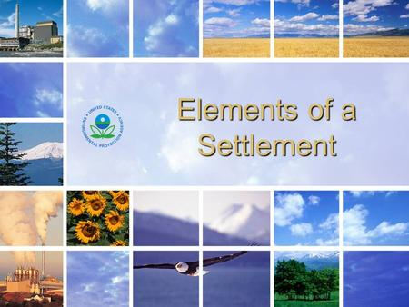 1 Elements of a Settlement. 2 Typically, cases are resolved with: Typically, cases are resolved with: Injunctive relief Injunctive relief Civil penalties.