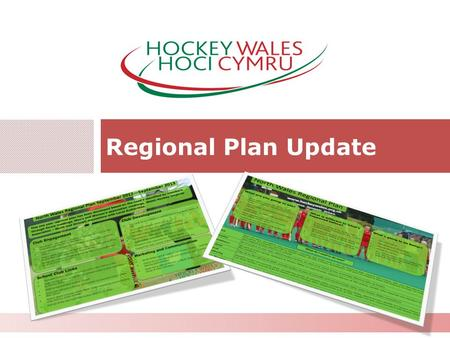 Regional Plan Update 1. Progress 2011-12#.# 2 This year has seen the forums move into the new POD structure with 90% club attendance with key actions.
