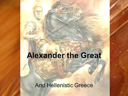 And Hellenistic Greece