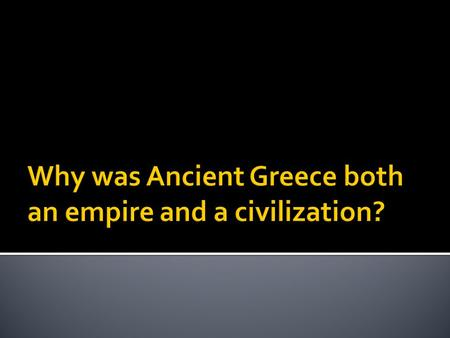  They had government because from 2000- 800 B.C.E. Greek city-states, were ruled by a monarchy.  In 500 B.C.E. the Greeks invented the system of government.
