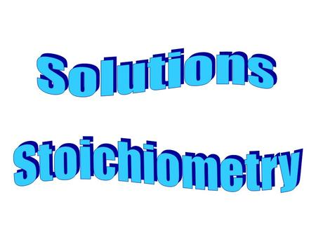 Solution types of stoichiometry problems are no harder than any other stoichiometry problem. You must use the concentration given (molarity) to convert.