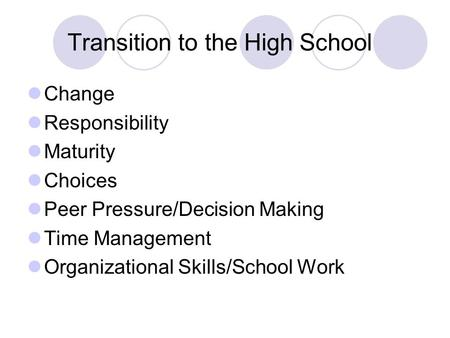 Transition to the High School