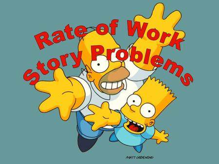 "Write a Math Story! You will be writing a ""Rates, Math Story"" You must include characters, setting, and problem(rates)"