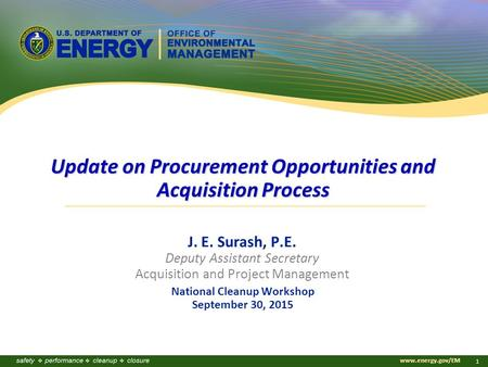 Update on Procurement Opportunities and Acquisition Process