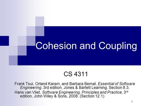 Cohesion and Coupling CS 4311