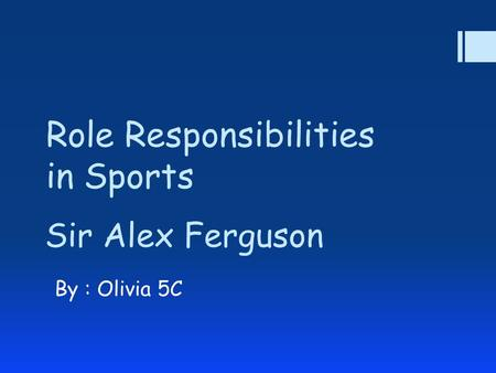 Role Responsibilities in Sports