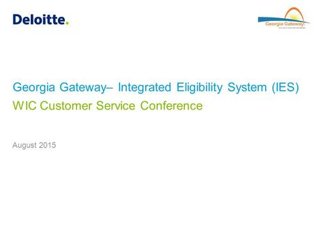 Georgia Gateway– Integrated Eligibility System (IES)