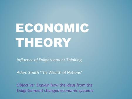 adam smith influence on economic theory Find out how these five groundbreaking thinkers made contributions to financial theory adam smith was a influence on china's ensuing economic.