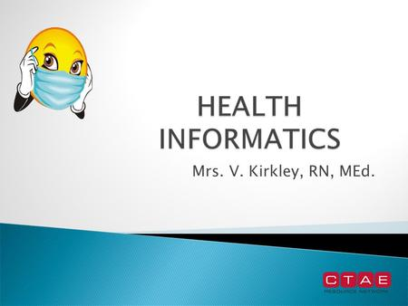 Mrs. V. Kirkley, RN, MEd..  Medical Records Technicians work in all types of medical facilities from local hospitals, physicians offices, clinics and.