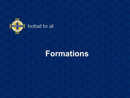 Formations.
