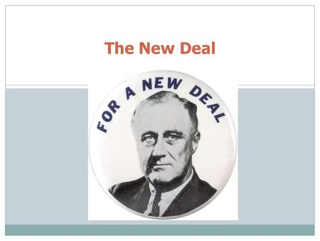 "The New Deal. The ""Old Deal"" 2 What? President Hoover's reaction to the Great Depression President Herbert Hoover."
