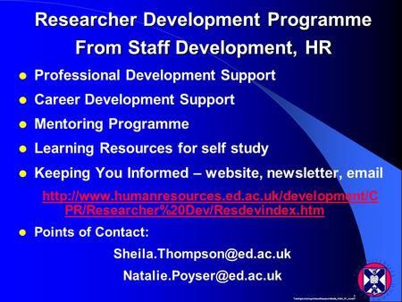 K: Training\workshops\Induct\Research\Sheila_WGH_07_June07 Researcher Development Programme From Staff Development, HR Professional Development Support.