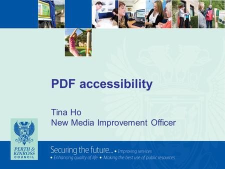 PDF accessibility Tina Ho New Media Improvement Officer.