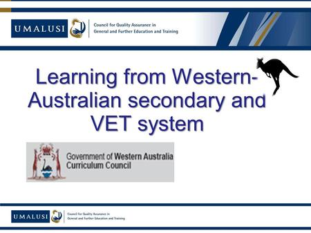 Learning from Western- Australian secondary and VET system.