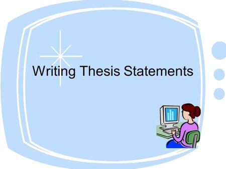 Developing a thesis high school