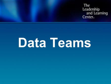 Data Teams. Which comes first – the data or the team?