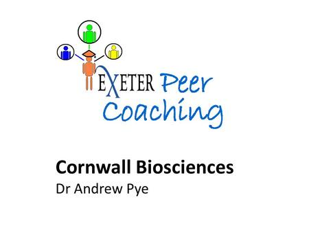 "Cornwall Biosciences Dr Andrew Pye. ""When you have questions about your module/course, who are you most likely to approach for help?"" It was clear from."
