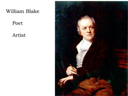the life story of william blake Who is william blake he's a romantic poet, an illustrator and a mystic he used  words, drawings and an innovative relief etching style, called.