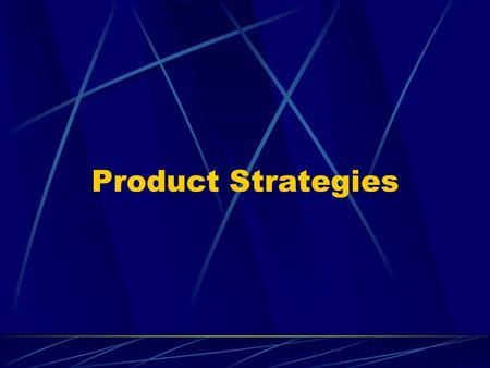 Product Strategies. Branding Brand: Name, term, symbol, design, or combination of these that identifies the sellers goods and services and distinguishes.