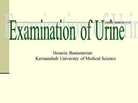 Hossein Baniamerian Kermanshah University of Medical Science