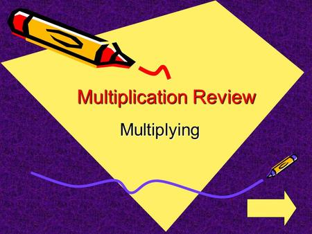 Multiplication Review Multiplying 15 x 7 A.103103 B.2222.