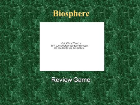 Biosphere Review Game Review Game Biomes Food Webs General ? Moose game Adaptations 200 400 200 1000 800 600 400 200 600 800 1000 800 600 400 1000 800.